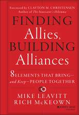 Finding Allies, Building Alliances: 8 Elements that Bring––and Keep––People Together