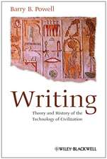Writing – Theory and History of the Technology of Civilization