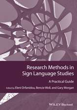 Research Methods in Sign Language Studies: A Practical Guide
