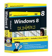Windows 8 for Dummies [With DVD]:  50 Insider Tactics from the Washington, D.C. Lobbying World That Will Get You to Yes