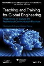 Teaching and Training for Global Engineering: Perspectives on Culture and Professional Communication Practices