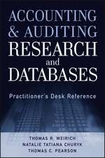 Accounting and Auditing Research and Databases: Practitioner′s Desk Reference