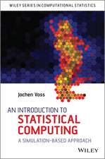 An Introduction to Statistical Computing: A Simulation–based Approach
