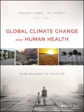 Global Climate Change and Human Health