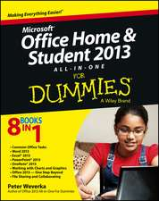 Microsoft Office Home and Student Edition 2013 All–in–One For Dummies