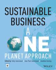 Sustainable Business: A One Planet Approach