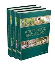 The Encyclopedia of Adulthood and Aging: 3 Volume Set