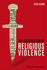 The Justification of Religious Violence