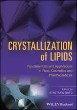 Crystallization of Lipids
