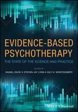Evidence–Based Psychotherapy: The State of the Science and Practice