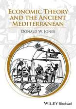 Economic Theory and the Ancient Mediterranean