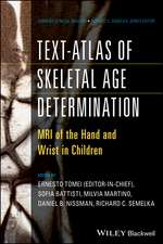 Text–Atlas of Skeletal Age Determination: MRI of the Hand and Wrist in Children