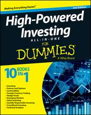 High–Powered Investing All–in–One For Dummies
