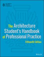 The Architecture Student′s Handbook of Professional Practice