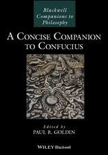 A Concise Companion to Confucius