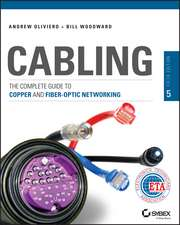 Cabling: The Complete Guide to Copper and Fiber–Optic Networking