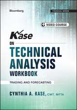Kase on Technical Analysis Workbook: Trading and Forecasting + Video Course