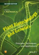 Plant Biotechnology and Genetics: Principles, Techniques, and Applications