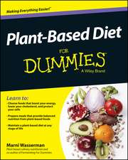 Plant–Based Diet For Dummies