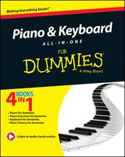 Piano and Keyboard All–in–One For Dummies