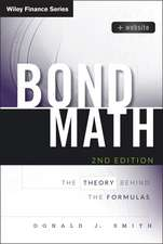 Bond Math: The Theory Behind the Formulas + Website