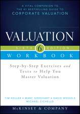 Valuation Workbook: Step–by–Step Exercises and Tests to Help You Master Valuation + WS