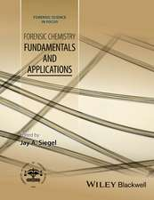 Forensic Chemistry: Fundamentals and Applications