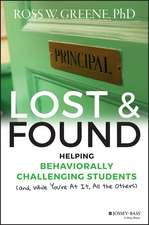 Lost and Found: Helping Behaviorally Challenging Students (and, While You′re At It, All the Others)