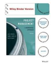 Project Management, Binder Ready Version:  A Managerial Approach