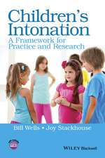 Children′s Intonation: A Framework for Practice and Research