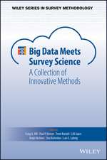 Big Data Meets Survey Science: A Collection of Innovative Methods