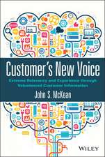Customer′s New Voice: Extreme Relevancy and Experience through Volunteered Customer Information
