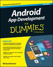 Android App Development for Dummies:  How to Transform Special Event Fundraising with Strategic Auctions