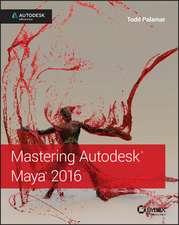 Mastering Autodesk Maya 2016