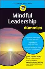 Mindful Leadership For Dummies