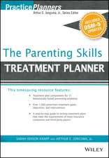 The Parenting Skills Treatment Planner, with DSM–5 Updates
