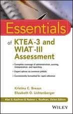 Essentials of KTEA–3 and WIAT–III Assessment