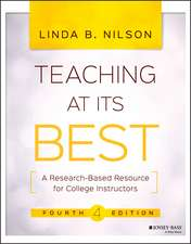 Teaching at Its Best: A Research–Based Resource for College Instructors