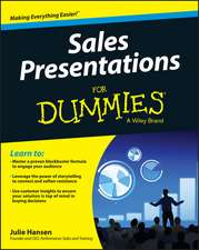 Sales Presentations for Dummies:  A Personal Guide to Finding Your Authentic Leadership