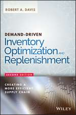 Demand–Driven Inventory Optimization and Replenishment: Creating a More Efficient Supply Chain