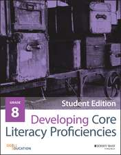 Developing Core Literacy Proficiencies, Grade 8