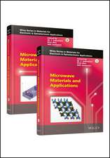 Microwave Materials and Applications: 2 Volume Set