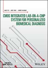 CMOS Integrated Lab–on–a–chip System for Personalized Biomedical Diagnosis