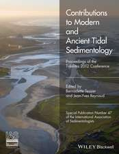 Contributions to Modern and Ancient Tidal Sedimentology: Proceedings of the Tidalites 2012 Conference