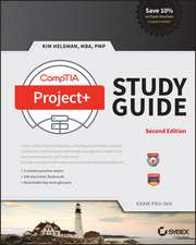 CompTIA Project+ Study Guide: Exam PK0–004