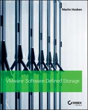 VMware Software–Defined Storage: A Design Guide to the Policy–Driven, Software–Defined Storage Era