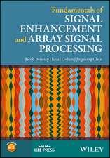 Fundamentals of Signal Enhancement and Array Signal Processing