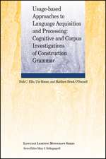 Usage–Based Approaches to Language Acquisition and Processing: Cognitive and Corpus Investigations of Construction Grammar