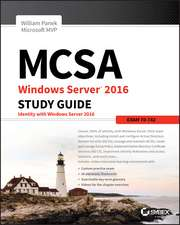 MCSA Windows Server 2016 Study Guide: Exam 70–742