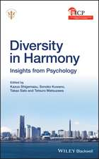 Diversity in Harmony: Proceedings of the 31st International Congress of Psychology: Proceedings of the 31st International Congress of Psychology Diversity in Harmony